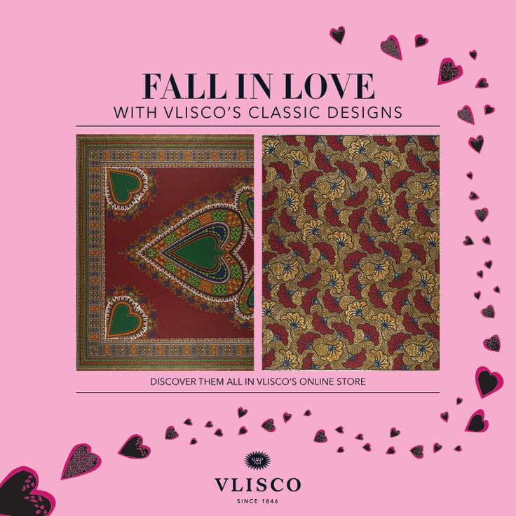 Fall in Love in Vlisco wax Fêtez l'amour en Vlisco