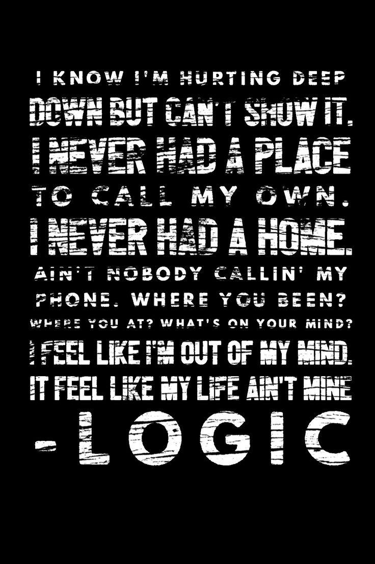 Logic Quotes The 25 Best Logic Lyrics Ideas On Pinterest  Best Logic Songs