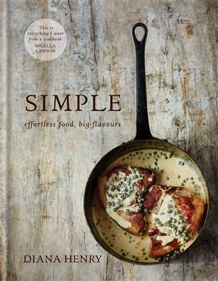 'This is everything I want from a cookbook: inspiration, intelligent company, great good-mood food, and beautiful writing.' Nigella Lawson