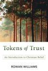 Tokens of Trust - Rowan Williams