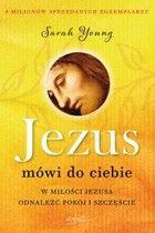 Jezus mówi do Ciebie - mobi, epub W miłości Jezusa odnaleźć pokój i szczęście - Sarah Young