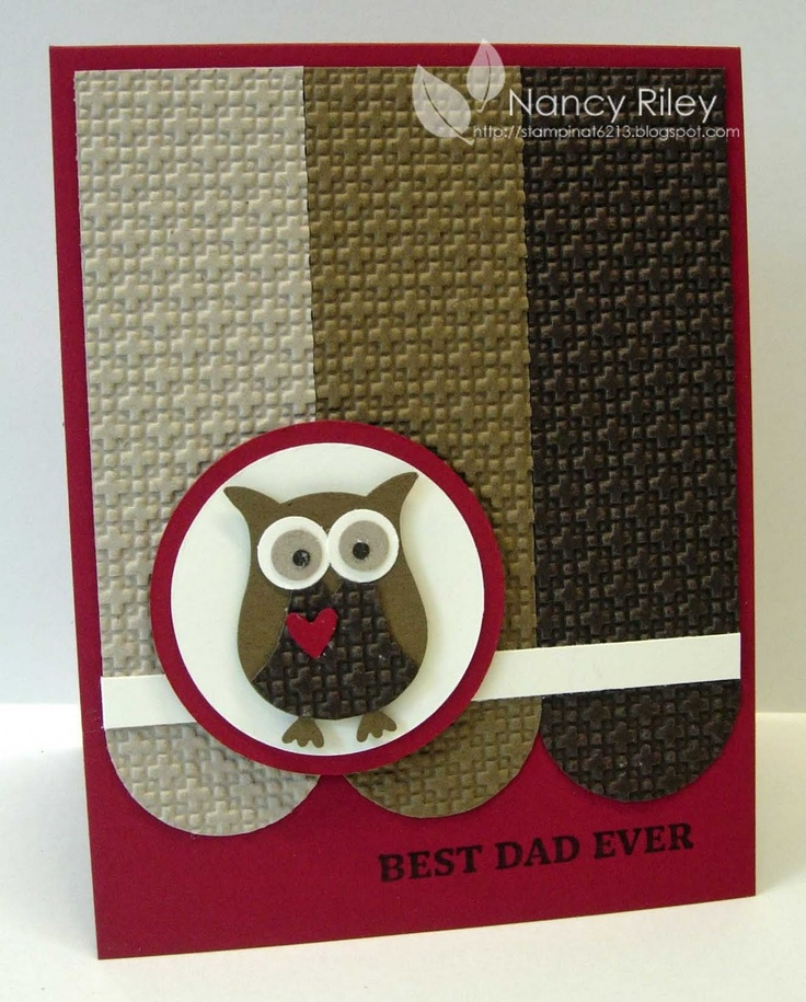 """Stamps: Best Dad Ever  Paper: Cranberry Crisp, Crumb Cake, Soft Suede, Early Espresso, and Very Vanilla CS  Ink: Early Espresso  Tools: Owl Punch, Square Lattice Embossing Folder, 1 3/8"""" Circle Punch, Circle Cutter  Supplies: Stampin' Dimensionals"""