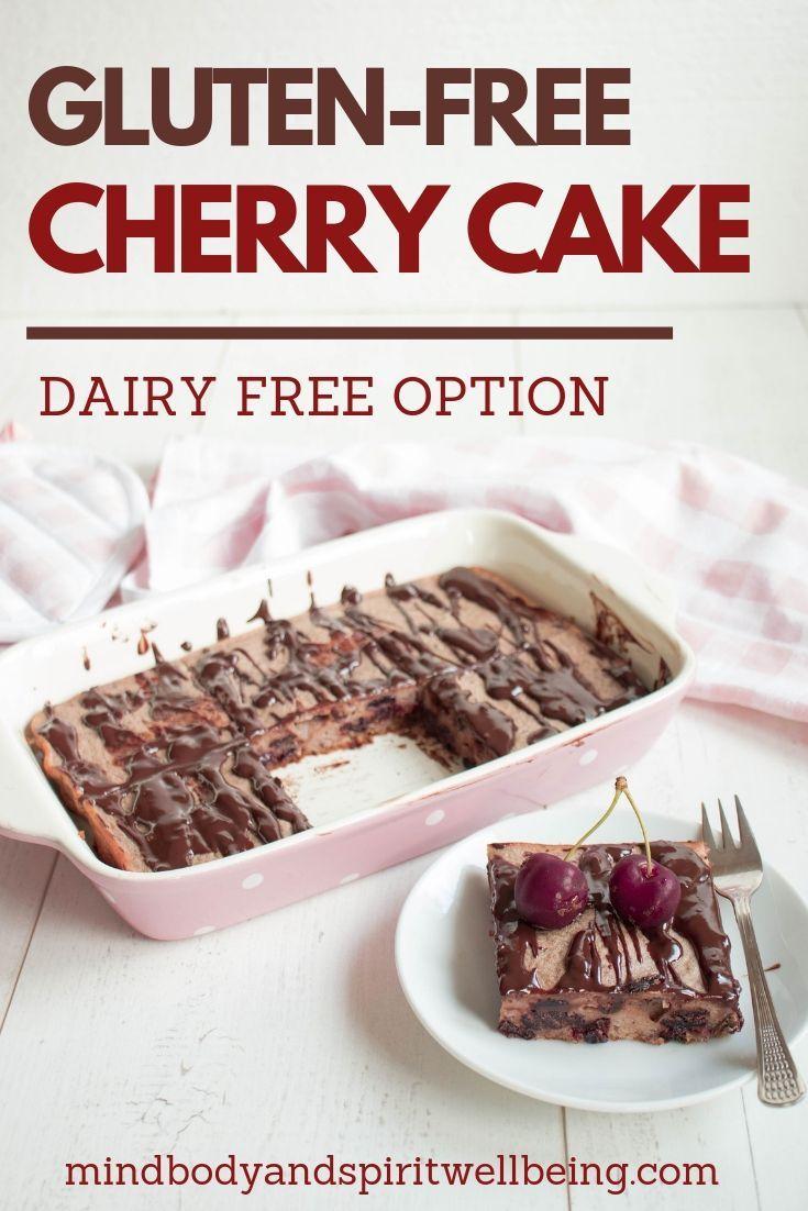 Gluten Free Cherry Cake Recipe Gluten Free Desserts Food