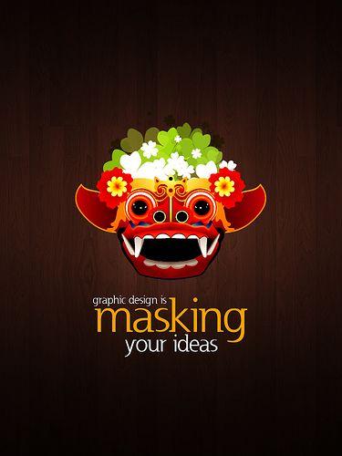 graphic design is masking your ideas por gage batubara va flickr - Graphic Design Ideas