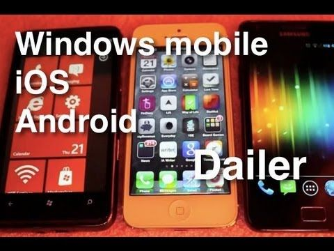 Windows mobile vs iOS vs Android  - Dailer
