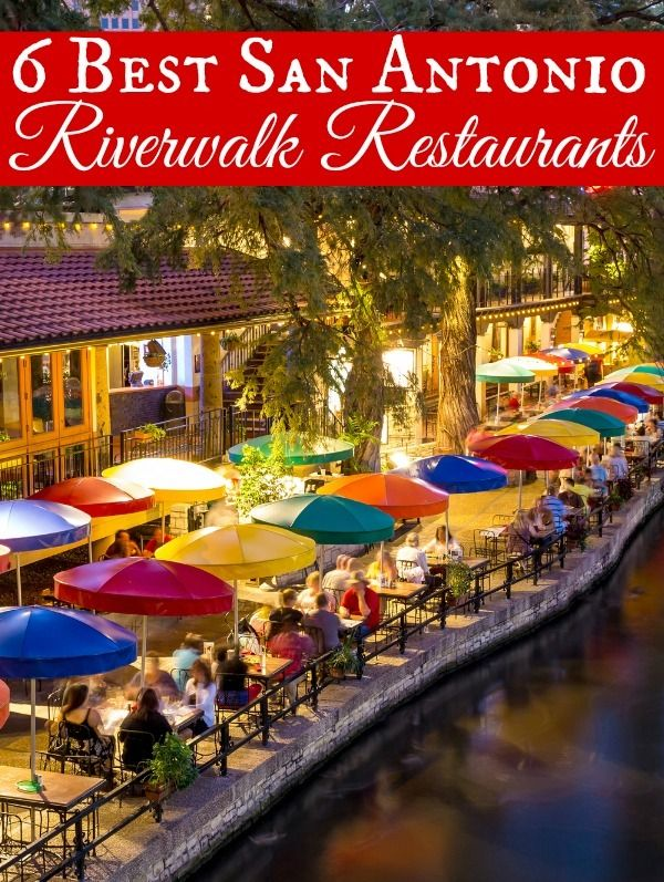Heading to Texas? Check out The 6 Best San Antonio Riverwalk Restaurants. This is a foodies dream!