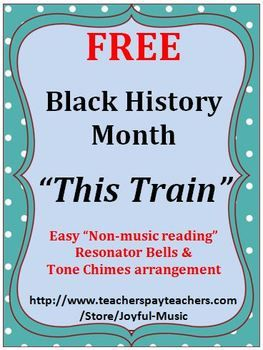 """*** FREE DOWNLOAD *** Enjoy using this Easy Tone Chimes & Bells arrangement of THIS TRAIN, a spiritual celebrating Black History Month!  Age Appropriate for: •Upper elementary •Middle School •High School •Adult  This product uses a """"non-music reading"""" approach."""