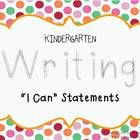 This product contains 41 I Can statements for the Kindergarten Common Core writing curriculum.  Some of them are duplicates from the ELA pack.  Thi...