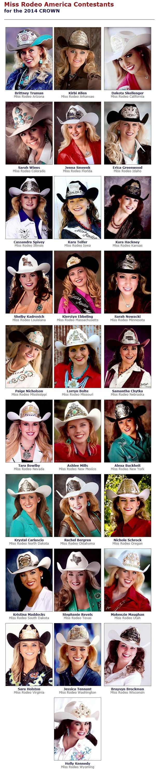 ❦ Miss Rodeo America Contestants for the 2014 Miss Rodeo America Pageant: December 2-9, 2013 at the MGM Grand Hotel & Casino. The Miss Rodeo America Pageant is held annually in conjunction with the Wrangler National Finals Rodeo. - via missrodeo.com