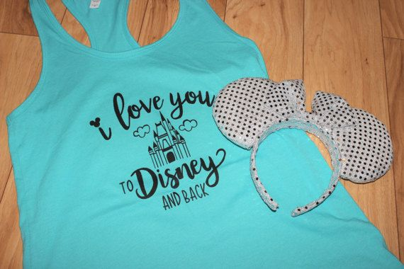 I love you to Disney and back! Ready to ship in 1-2 weeks. All shirts are screen printed by hand in my studio and made to order for you!