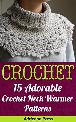 Crochet: 15 Adorable Crochet Neck Warmer Patterns by Adri... https://www.amazon.com/dp/B01M10HI8R/ref=cm_sw_r_pi_dp_x_rb-9xbYH5KHZM