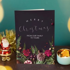 'From Our Family To Yours' Christmas Card.  Christmas greeting cards are one of our favourite traditions. Discover unique, inspiring Christmas cards that are sure to stand out.