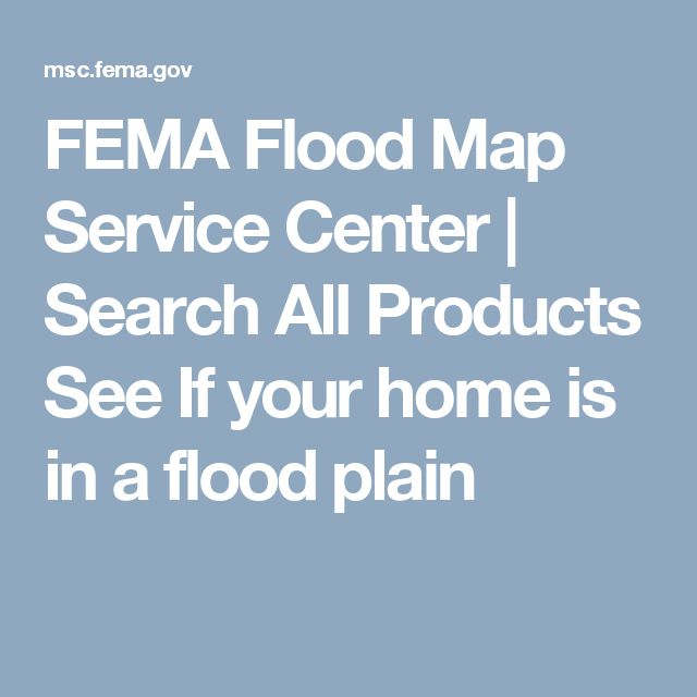 FEMA Flood Map Service Center | Search All Products  See If your home is in a flood plain