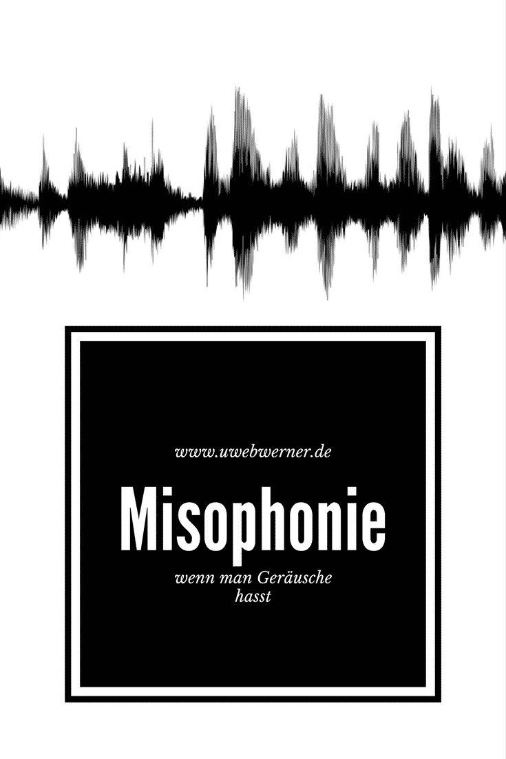 Misophonie - wenn man Geräusche hasst - uwebwerner