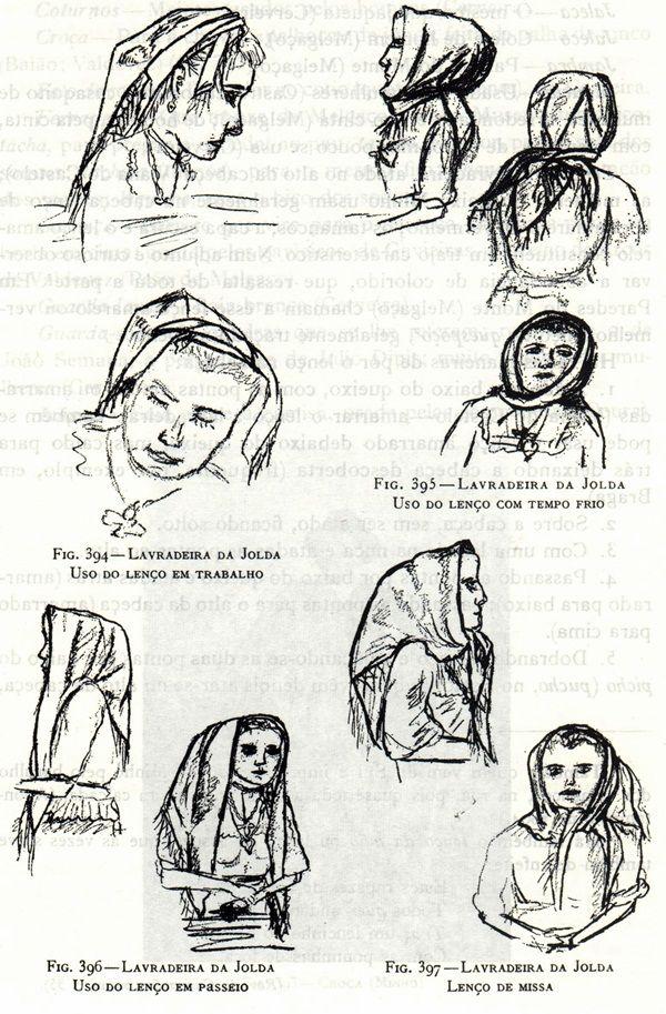 TRAJES TRADICIONAIS/REGIONAIS: Entre Douro e Minho: Maneiras de pôr o lenço na cabeça / Different ways to tie the headscarf in traditional Portuguese costume