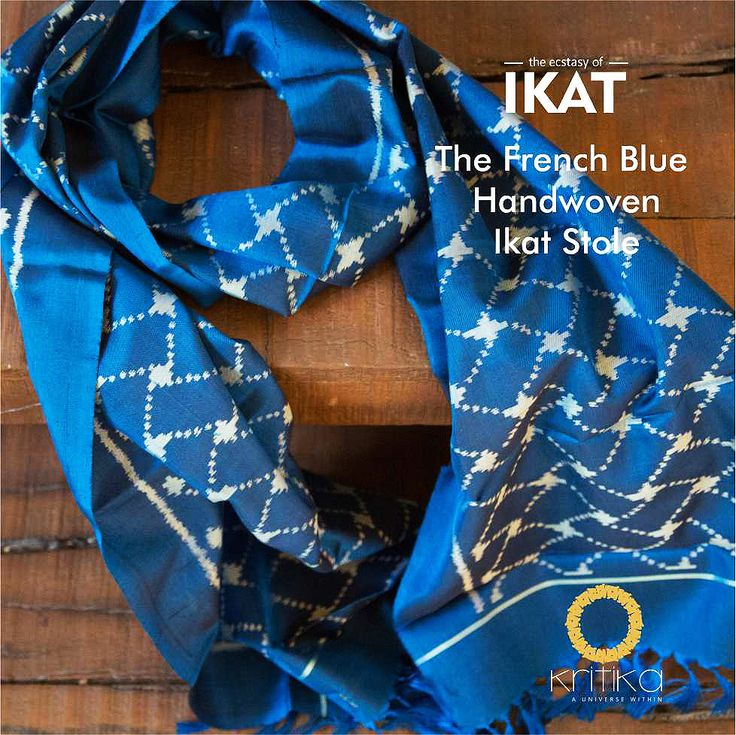 Sporting a stole came easy to all men of  chivalry. Kritika creates a special French blue masterpiece  in handwoven silk  IKAT. In a pattern that men could carry off with panache.
