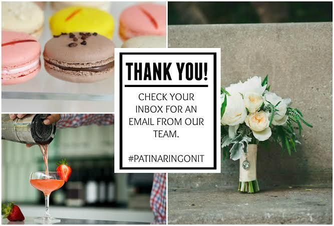 Thank you for entering to win our Dream Patina Wedding Sweepstakes! Share your content with us using #PatinaRingOnIt to inspire other brides and to keep up with the contest! Haven't entered yet? $2,500 towards your dream Patina Wedding by entering our sweepstakes!