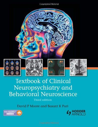 Textbook of Clinical Neuropsychiatry and Behavioral Neuroscience 3rd Edition Pdf Download e-Book
