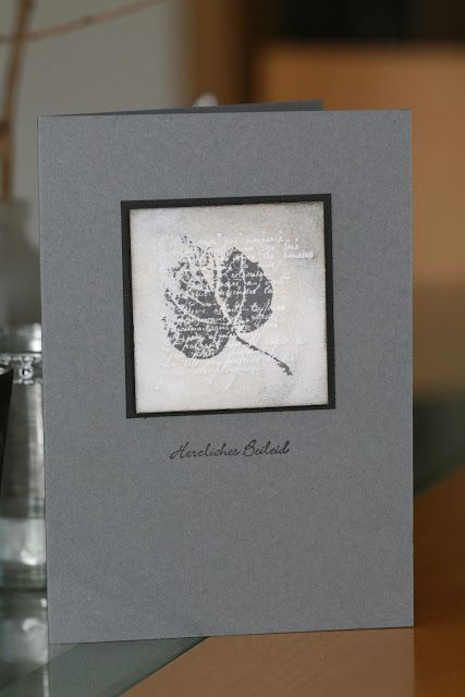 handmade smpathy card from Schönes aus Papier handgemacht! ... dove gray card ... square panel matted in black ... leaf as focal point ... like it!
