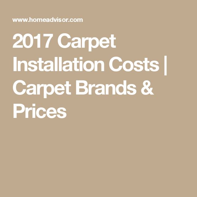 2017 Carpet Installation Costs | Carpet Brands & Prices