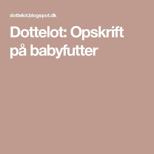 Dottelot: Opskrift på babyfutter