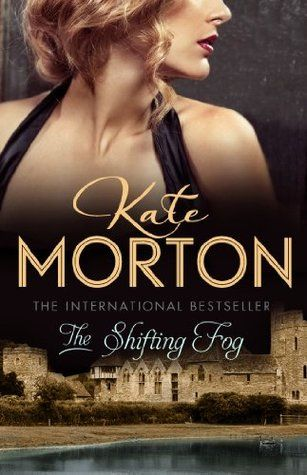 The Shifting Fog- Kate Morton. A true page turner.