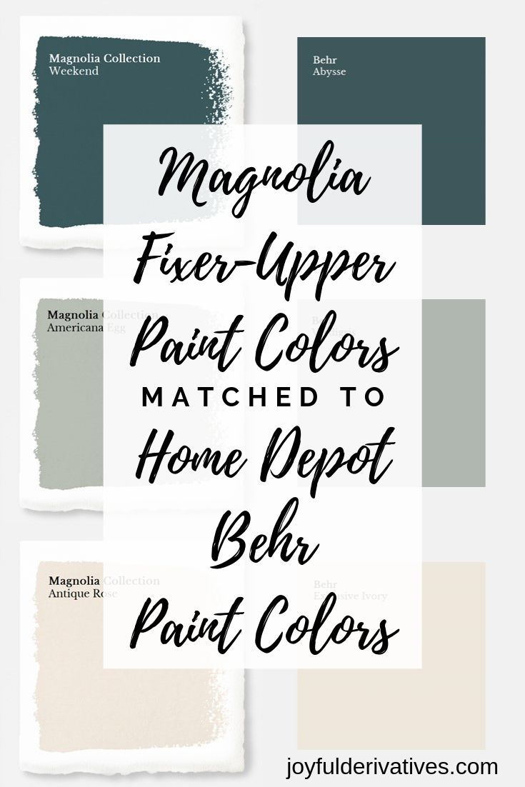 How To Get Fixer Upper Paint Colors From Home Depot Joyful