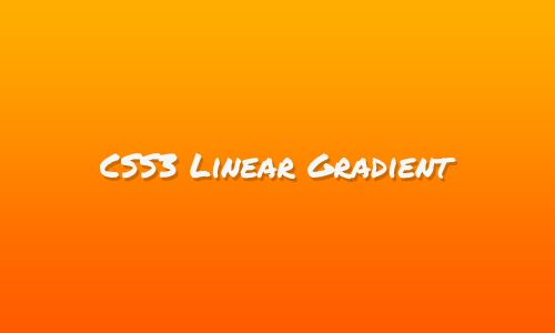 CSS3 Linear Gradients [CSS3 Tips]