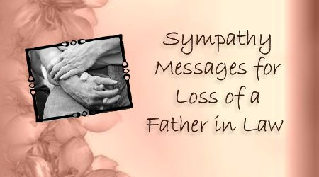 sympathy messages for loss of father in law