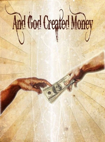 And God Created Money