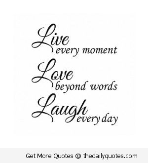 Live Love Laugh Quotes Prepossessing 58 Best Live Love Laugh Images On Pinterest  Bricolage Favorite