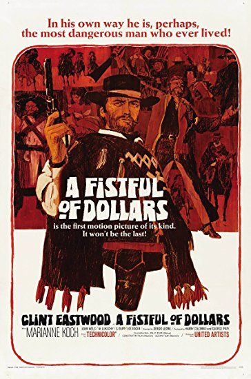 A Fistful of Dollars (1964, but released in the US in 1967)