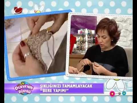Şık bere yapımı - DERYA'NIN DÜNYASI KANALTÜRK - YouTube