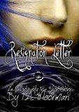 Free Kindle Book -   Resignation Letter (An Unfortunately True Short Story)