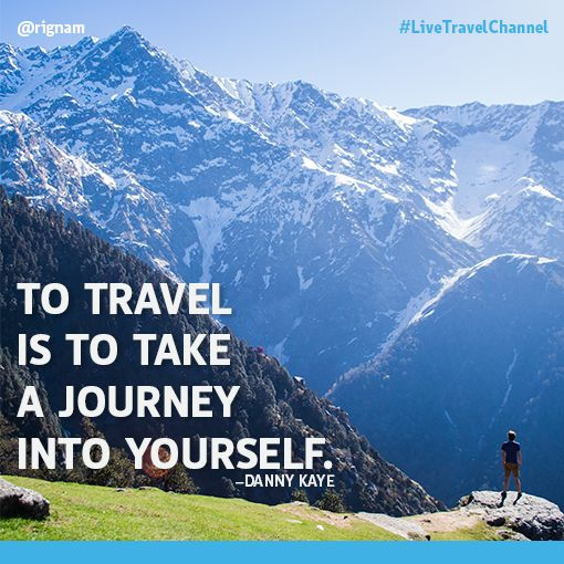 Travel Insurance Quotes Usa: To Travel Is To Take A Journey Into Yourself. -Danny Kaye