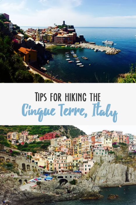 Tips for hiking the Cinque Terre, Italy.