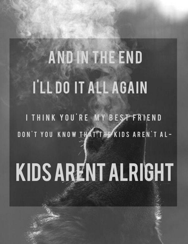 The Kids Aren T Alright Fallout Boy Lyrics
