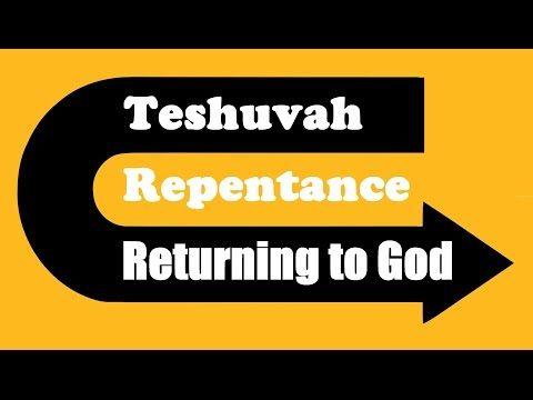 TESHUVA - REPENTENCE: RETURNING TO GOD – Rabbi Michael Skobac – Jews for Judaism…
