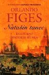Natašin tanec - Orlando Figes | KOSMAS.cz - vaše internetové knihkupectví