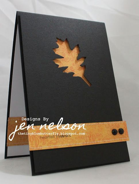 clean and simple card in black...great idea to have the negative die space on black...the lovely brown paper behind the leaf cut-out really shows up well...