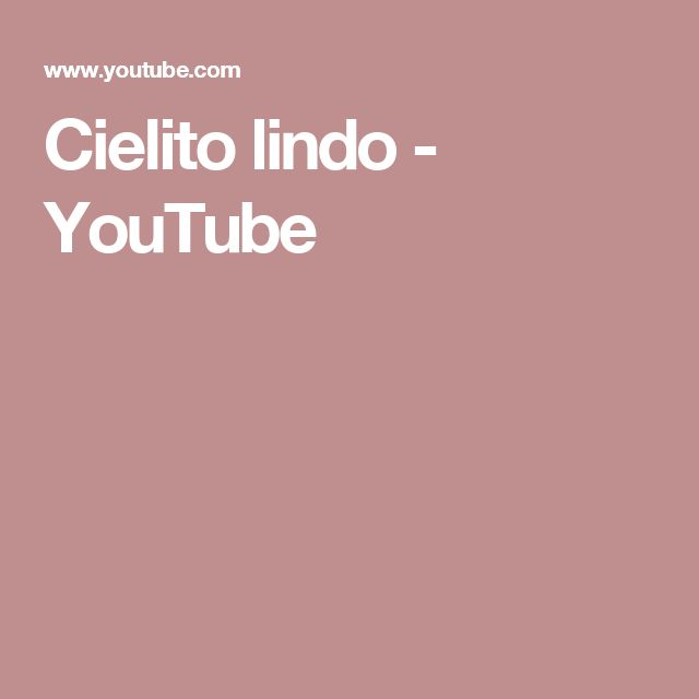 Cielito lindo - YouTube