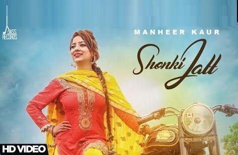 Shonki Jatt Manheer Kaur & Guri Toor New Punjabi Songs 2017 Desi Crew Music Video