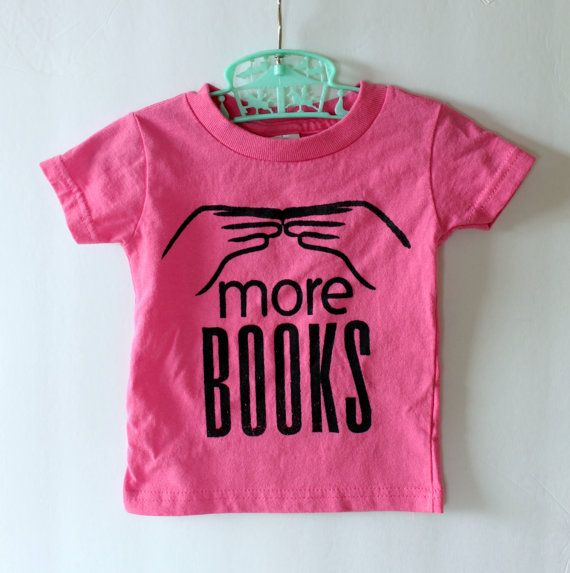 More Books Baby TShirt Pink  6 to 12 month size by rainorshineshop, $19.50