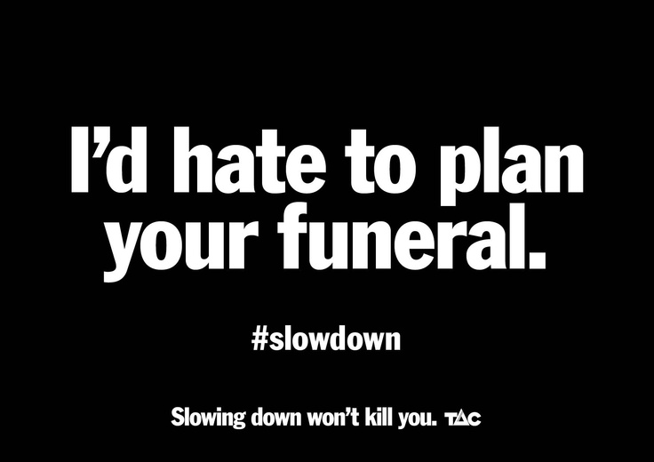 Tell him to #slowdown by repinning this message.