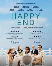 Happy End (December 22, 2017) a drama film directed/written by Michael Haneke. Although a middle-class family living in Calais deal with a series of setbacks, they pay little attention to the grim conditions in the refugee camps within a few miles of their home. Stars: Isabelle Huppert, Jean-Louis Trintignant, Franz Rogowski, Fantine Harduin, Laura Verlinden, Toby Jones.  Nabiha Akkari, Hassam Ghancy.