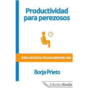 Productividad para perezosos http://www.organizartemagazine.com/e-book-productividad-para-perezosos/