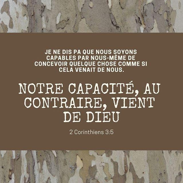 La Bible Verset Illustre 2 Corinthiens 3 5 Je Ne Dis Pas Que Nous Soyons Capables Par Nous Memes De Concevoir Q Verset Du Jour La Bible Parole Biblique