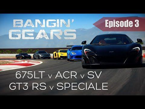 Vidéo : Bangin' Gears réunit sur circuit la 675 LT, Aventador SV, Viper ACR, GT3 RS et 458 Speciale - Vidéo : Bangin' Gears réunit sur circuit la 675 LT, l'Aventador SV, la Viper ACR, la GT3 RS et la 458 Speciale