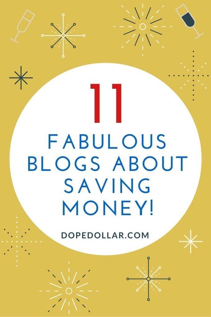 11 Money Saving Blogs You Should Start Following Today