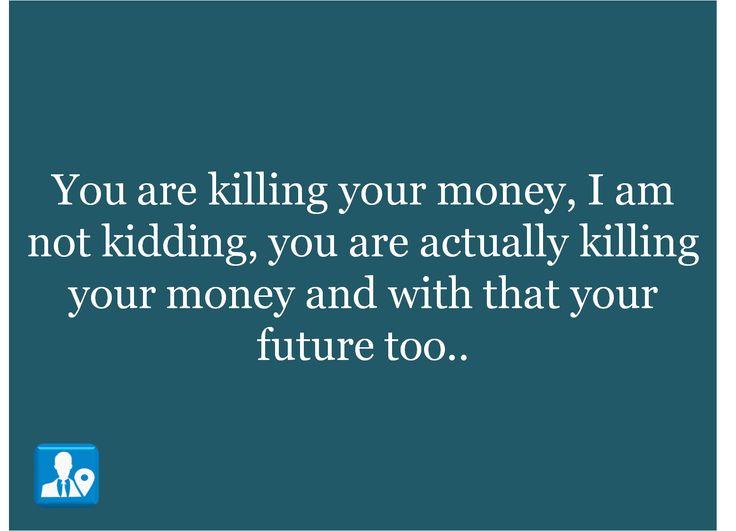 https://www.linkedin.com/pulse/you-killing-your-money-ca-ritesh-g-?published=t